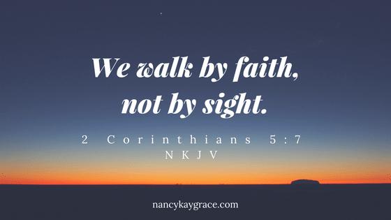 Destination by faith, not sight