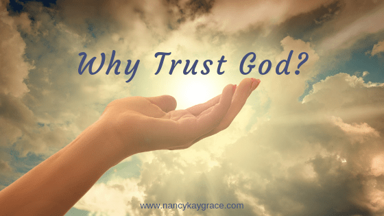 Why Trust God?