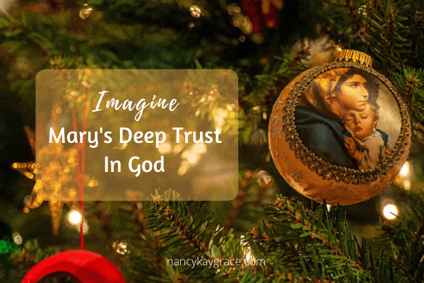Imagine Mary's Deep Trust