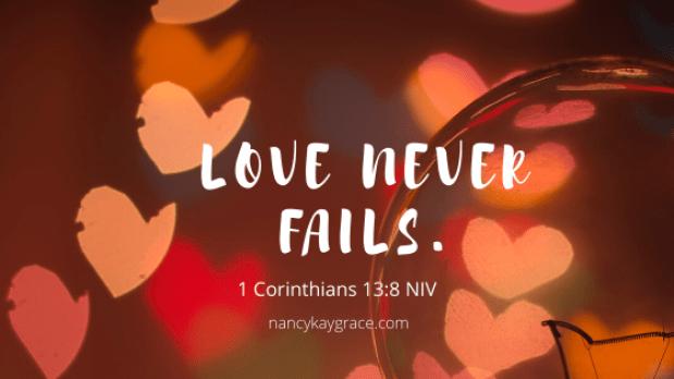 Unconditional Love never fails