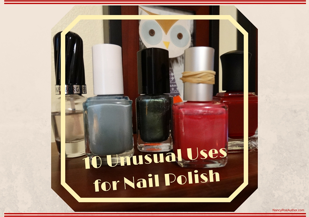 10 Unusual Uses for Nail Polish