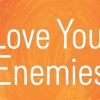 Liturgy for Loving Your Enemy