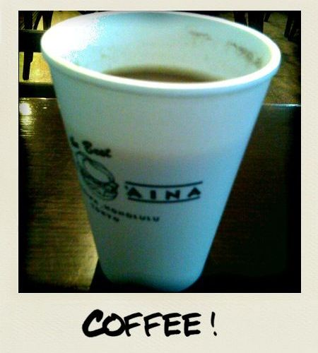 Kua Aina Coffee time