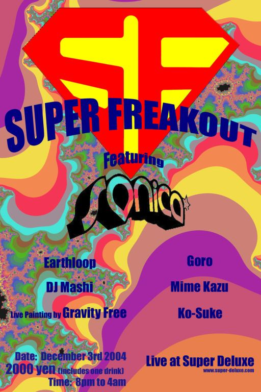 The super freakoout flyer which was even more psychadelic than the previous one.