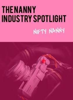 NIFTY NANNY, Nanny Industry Spotlight Column