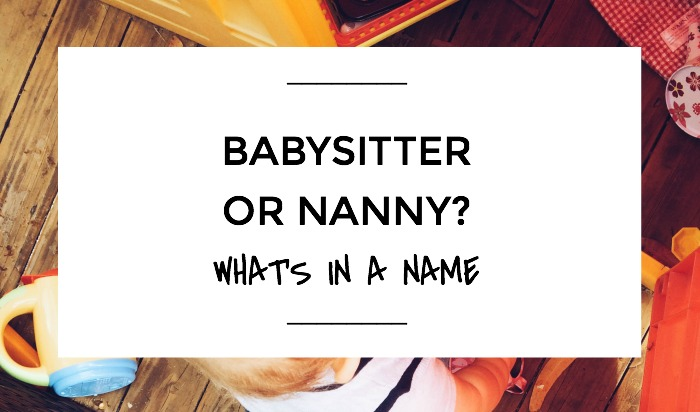 Babysitter Or Nanny? (Is There A Difference)