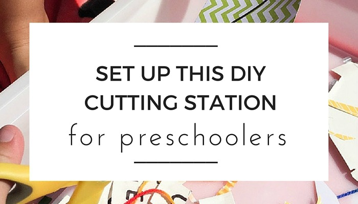 Make This Preschooler DIY Cutting Station, School Readiness, Olivia Foster, NANNY SHECANDO, easy kids craft