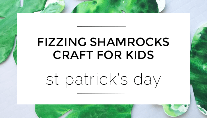St Patricks Day Fizzing Shamrocks Craft, Olivia Foster, A Crafty Living, easy kids crafts
