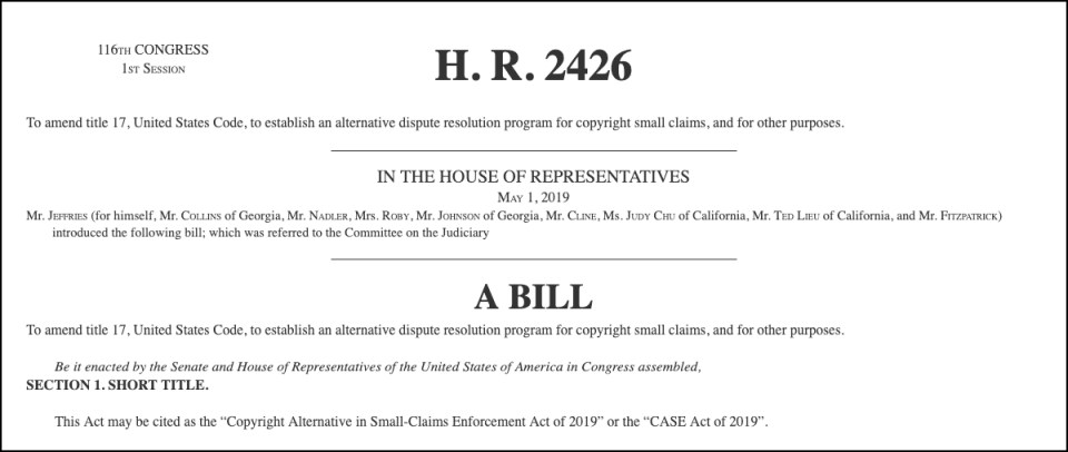 The CASE Act, HR 2426.