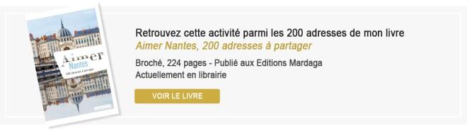 Aimer Nantes, 200 adresses à partager, livre de bonnes adresses d'activités à Nantes