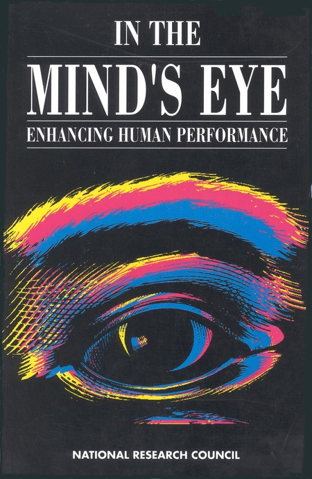 In The Mind S Eye Enhancing Human Performance The