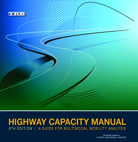 Highway Capacity Manual 6th Edition A Guide For