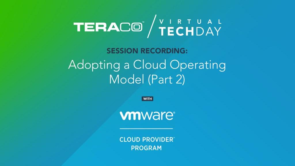 Teraco Tech Day | VMWare (Part 2)