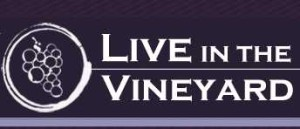 Live in the Vineyards