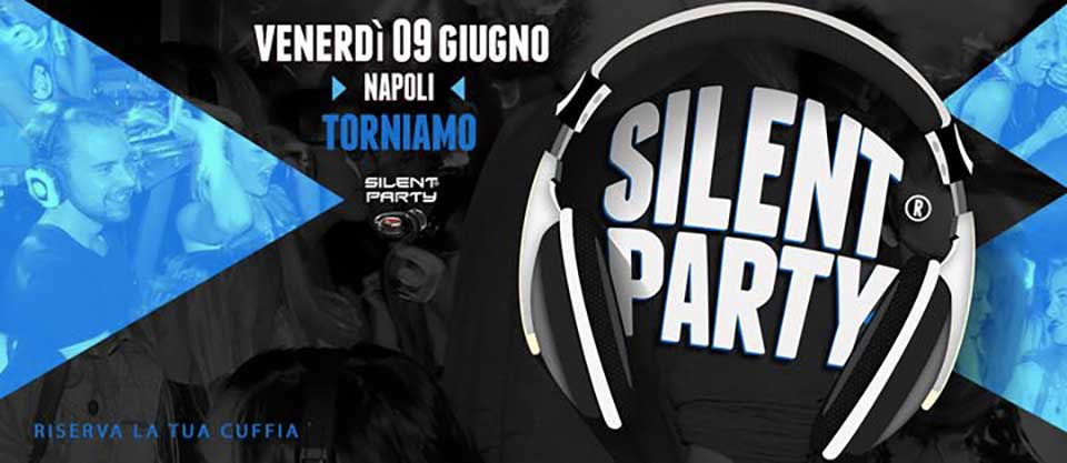 Silent Party, Piazza Plebiscito Napoli