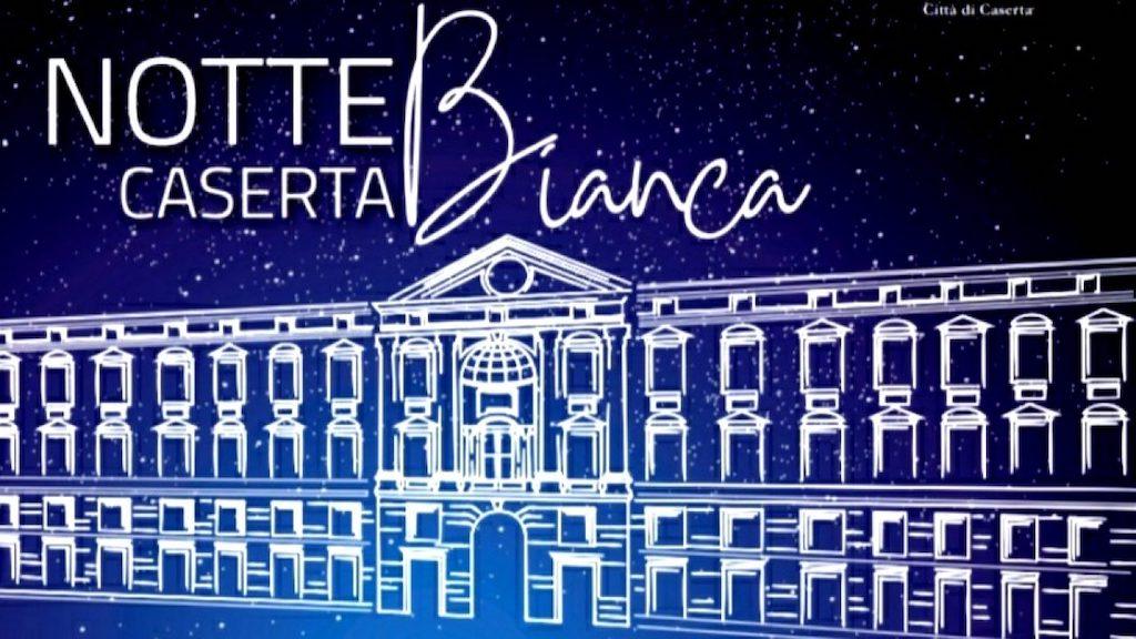 Notte Bianca Caserta 2019