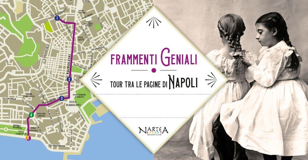 Frammenti geniali – Tour tra le pagine di Napoli
