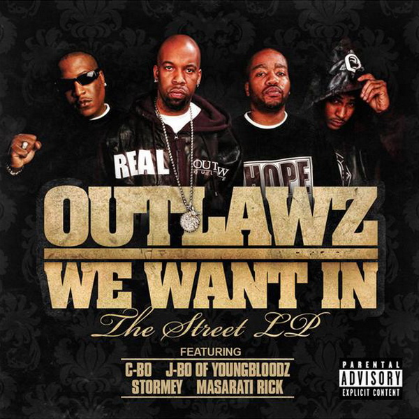 Outlawz - We Want In The Street LP
