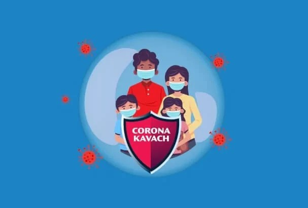 Corona Kavach and Corona Rakshak Insurance Policy