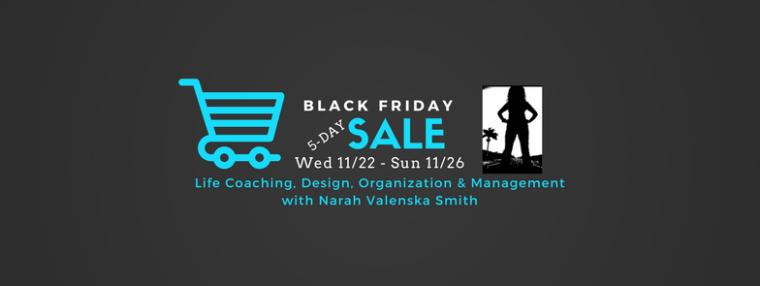 Narah Valenska Smith''s 5-Day BLACK FRIDAY SALE Event!