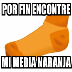 media-naranja-por-fin-encontre