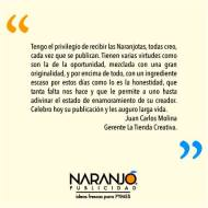 Juan Carlos Molina sobre las Naranjotas de Naranjo Publicidad
