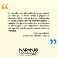 Carlos Fernando Villa sobre las Naranjotas de Naranjo Publicidad