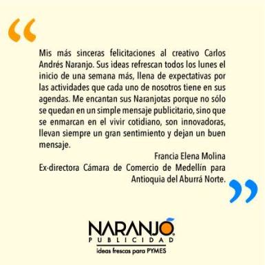 Francia Elena Molina sobre las Naranjotas de Naranjo Publicidad