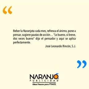 José Leonardo Rincón sobre las Naranjotas de Naranjo Publicidad