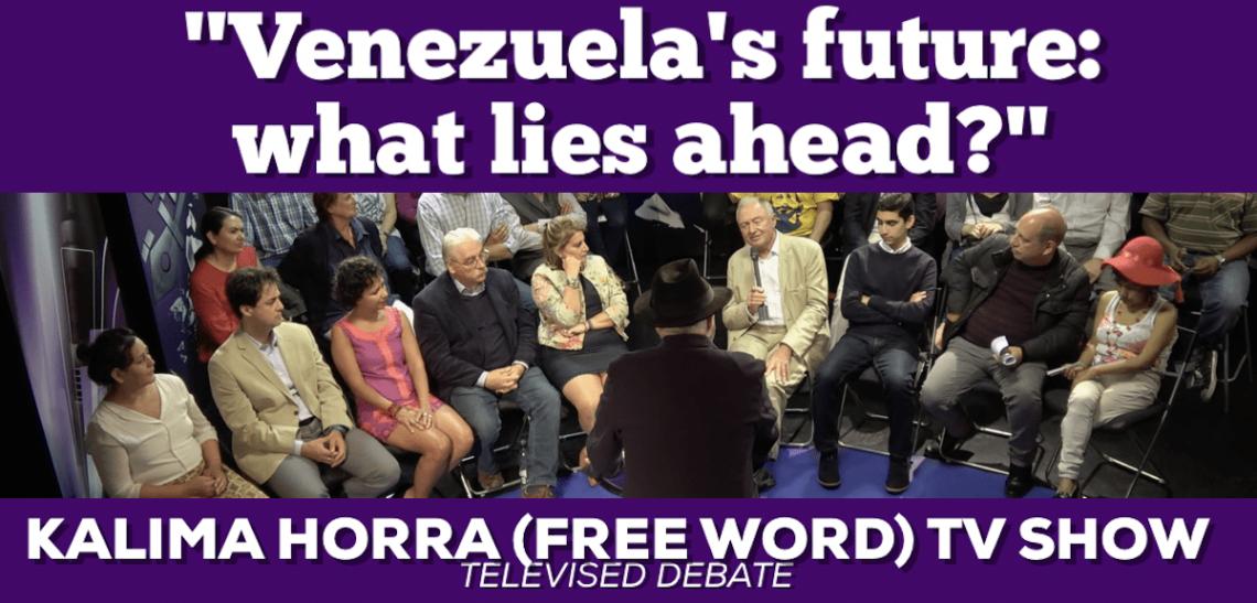 Horra Flyer Venezuela with studio audience only 18 Sep 2017 Almayadeen TV Narcissi George Galloway