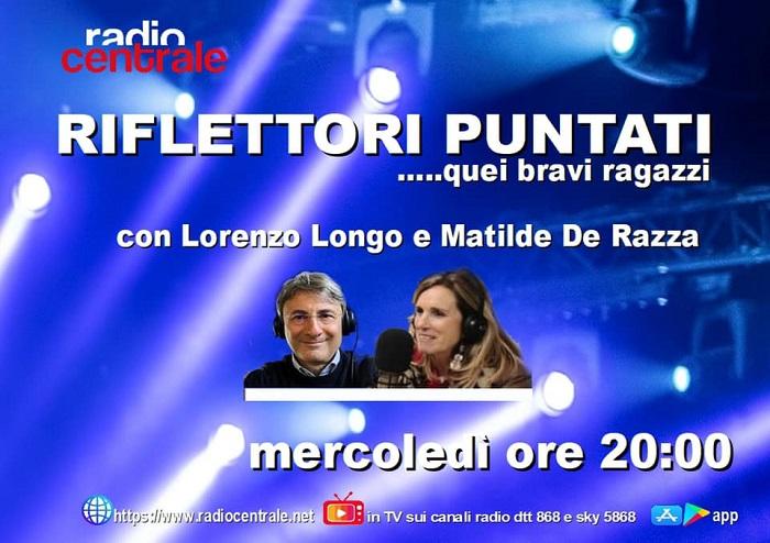 """QUESTA SERA SU RADIO CENTRALE """"RIFLETTORI PUNTATI"""". IN STUDIO EMILY DAMELIO E GABRIELE QUARTA"""