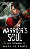 The Warrior's Soul (The Year of the Dragon, #2) by
