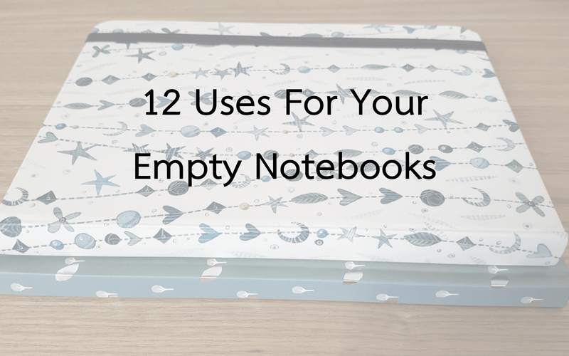 12 Uses For Your Empty Notebooks