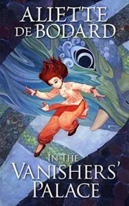 in the vanishers' palace - aliette de bodard