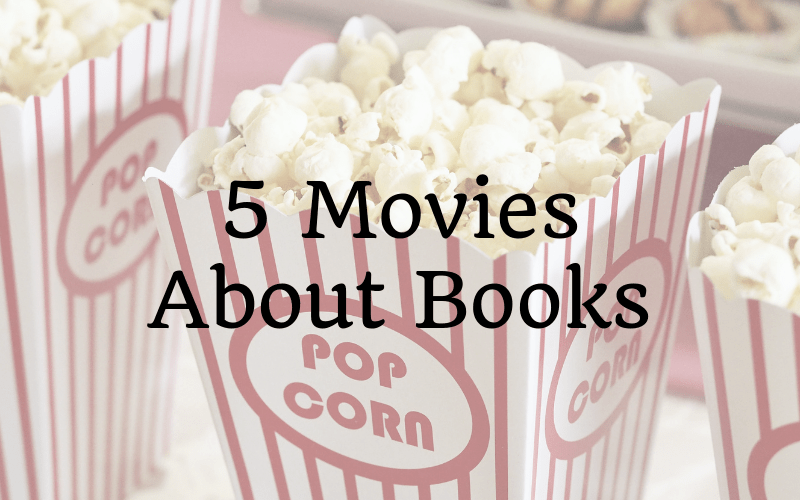 Movies And Books: 5 Movies About Books