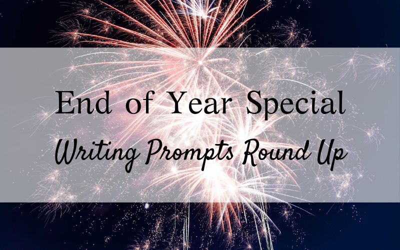 Writing Prompts Round Up And 2019 Themes