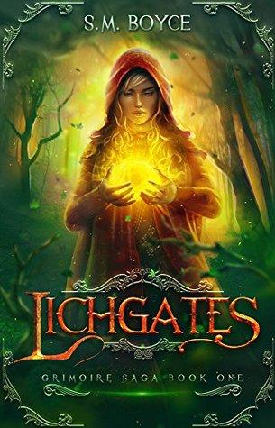 Review: Lichgates by S.M. Boyce