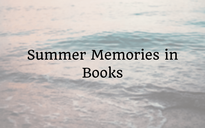 Summer Memories in Books