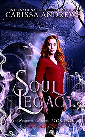 ARC Review: Soul Legacy by Carissa Andrews