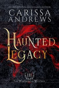 ARC Review: Haunted Legacy by Carissa Andrews
