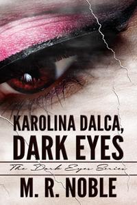 Booktour: Karolina Dalca: Dark Eyes by M. R. Noble