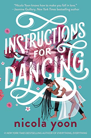 Book Tour: Instructions For Dancing – Nicola Yoon