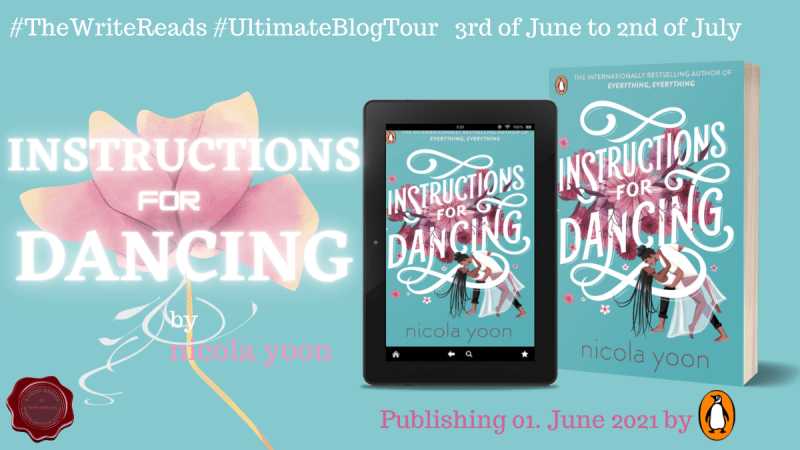 Book Tour: Instructions For Dancing - Nicola Yoon