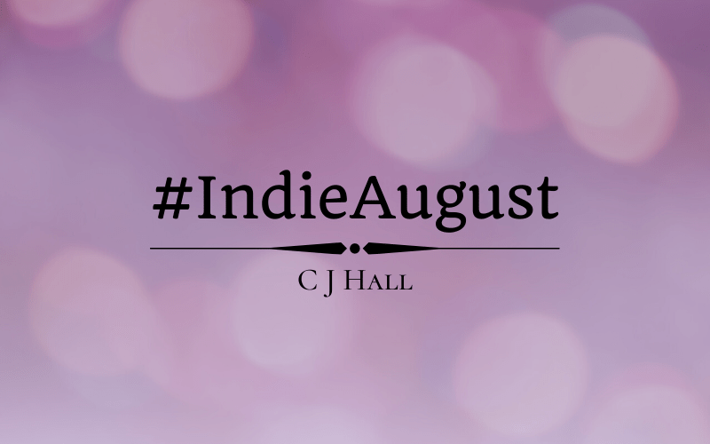 #Indieaugust Author Spotlight: C J Hall