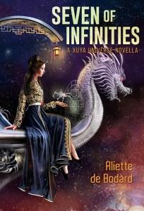 Review: Seven of Infinites by Aliette de Bodard