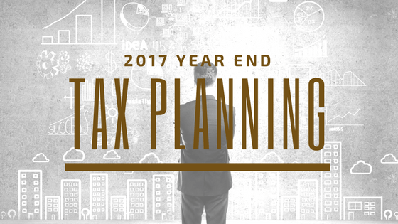 2017 Year End Tax Planning