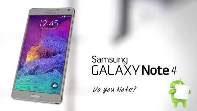 Samsung Galaxy Note 4 Android Marshmallow