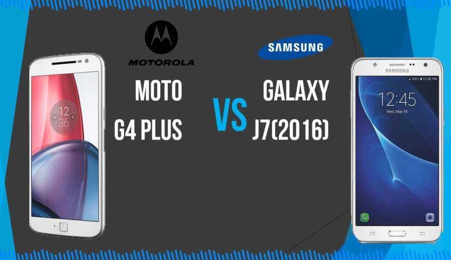 Moto G4 Plus vs Galaxy J7 (2016)