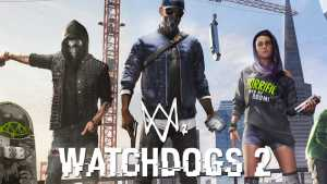 Watch Dogs 2 Online Coop