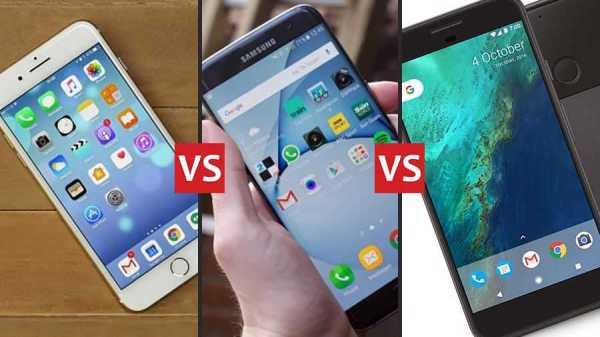 iPhone 7, S7 Edge and Google Pixel